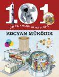 101 dolog, amiről jó, ha tudod, hogyan működik - Ismeretterjesztő könyv