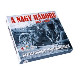 A NAGY HÁBORÚ 1914 - 1918 Kézzelfogható hadtörténelem