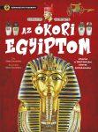 Szórakoztató tudomány - Az ókori Egyiptom - Ismeretfejlesztő könyv