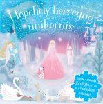 Csillogó mesevilág - Hópehely hercegnő és az Unikornis - gyerekeknek