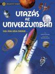 Szórakoztató tudomány - Utazás az Univerzumban - Ismeretfejlesztő könyv