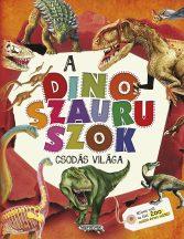 A dinoszauruszok csodás világa
