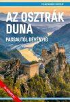 Az osztrák Duna - Passuatól Dévényig útikönyv - Világvándor sorozat