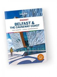 Pocket Guide Belfast & the Causeway Coast - Lonely Planet