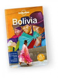Bolivia travel guide - Lonely Planet