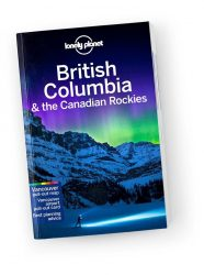 British Columbia & Canadian Rockies útikönyv travel guide - Lonely Planet útikönyv