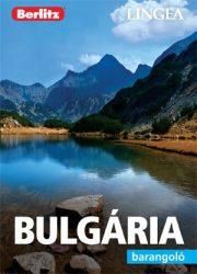 Bulgária barangoló - útikönyv