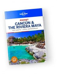 Pocket Guide Cancun & the Riviera Maya - Lonely Planet