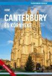 Canterbury és környéke, Kent  - Világvándor sorozat