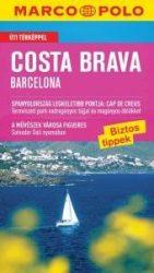 Costa Brava - Barcelona - útikönyv