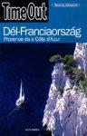 Dél-Franciaország - Provence és a Cote d'Azur - Time Out útikönyv