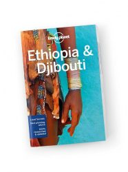 Ethiopia & Djibouti - útikönyv 2017 - travel guide - Lonely Planet