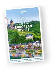 Cruise Ports European Rivers - Európa folyami kikötői Lonely Planet útikönyv