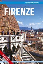 Firenze útikönyv - Világvándor sorozat