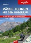Hágótúrák motorosoknak - Németország, Ausztria, Olaszország, Franciaország
