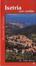 Isztria ezer csodája útikönyv - KIÁRUSÍTÁS