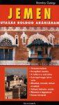 Jemen - Utazás boldog Arábiában  útikönyv
