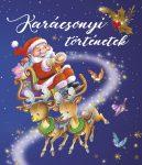 Karácsonyi történetek - Klasszikus mesék