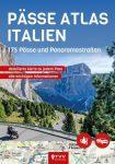 Keresztül Olaszországon - 175 hágó és panoráma út autósoknak és motorosoknak