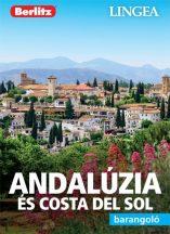 Andalúzia és Costa del Sol barangoló - útikönyv