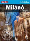 Milánó barangoló - útikönyv