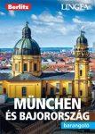 München és Bajorország barangoló - útikönyv