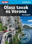Olasz tavak és Verona barangoló - útikönyv