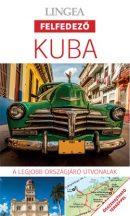 Kuba - Lingea Felfedező útikönyv