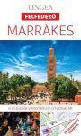 Marrákes - Lingea-Felfedező-útikönyv