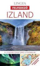 Izland - Lingea Felfedező útikönyv