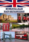 MUNKAVÁLLALÁS NAGY-BRITANNIÁBAN   útikönyv