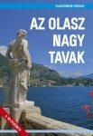 Az olasz nagy tavak útikönyv - Világvándor sorozat