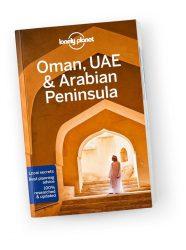 Oman, UAE & Arabian Peninsula travel guide - Omán, Egyesült Arab Emirátusok és az Arab-fésziget Lonely Planet útikönyv