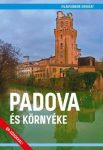 Padova és környéke útikönyv - Világvándor sorozat
