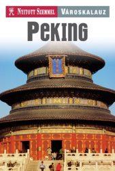 Peking Nyitott Szemmel - Városkalauz sorozat
