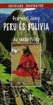 PERU ÉS BOLÍVIA - Az inkák földje  útikönyv