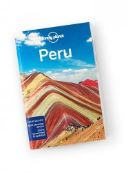 Peru travel guide - Lonely Planet