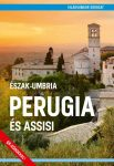 Észak-Umbria Perugia és Assisi útikönyv - Világvándor sorozat