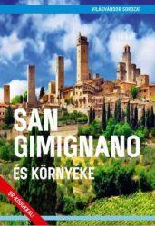 San Gimignano és környéke - Világvándor sorozat