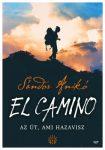 Sándor Anikó - Camino - Az Út, ami hazavisz