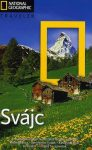 Svájc - NATIONAL GEOGRAPHIC TRAVELER