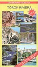TÖRÖK RIVIÉRA útikönyv