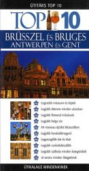 Brüsszel, Bruges, Antwerpen, Gent - Útitárs Top 10