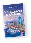 Vancouver & Victoria city guide - Lonely Planet útikönyv