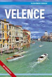 Velence útikönyv - Világvándor sorozat