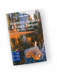 Yosemite, Sequoia & Kings Canyon National Parks travel guide Lonely Planet útikönyv